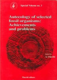 Autecology of selected fossil organisms: archievements and problems.