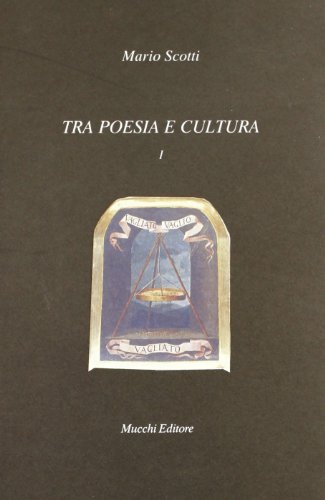 Tra poesia e cultura. Voll.I-II.: Scotti,Mario.