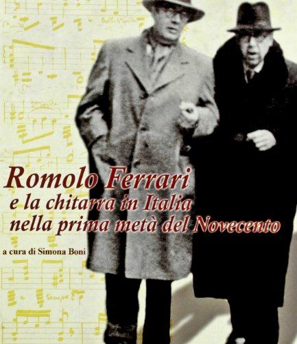 9788870005141: Romolo Ferrari e la chitarra in Italia nella prima metà del Novecento