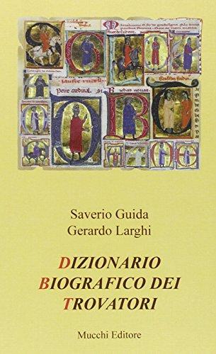 9788870006056: Dizionario biografico dei trovatori (Studi, testi e manuali. Nuova serie)