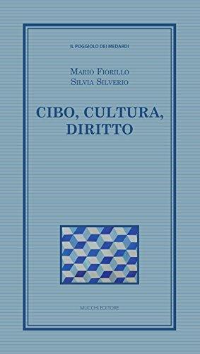 Cibo, cultura, diritto (Book): Fiorillo, Mario;Silverio, Silvia