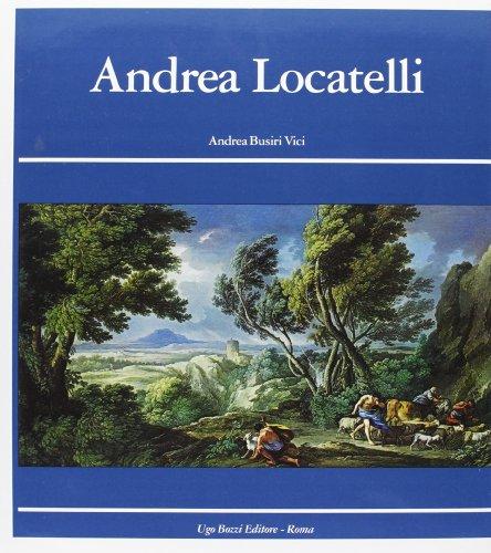 Andrea Locatelli e il paesaggio romano del: Andrea Busiri Vici