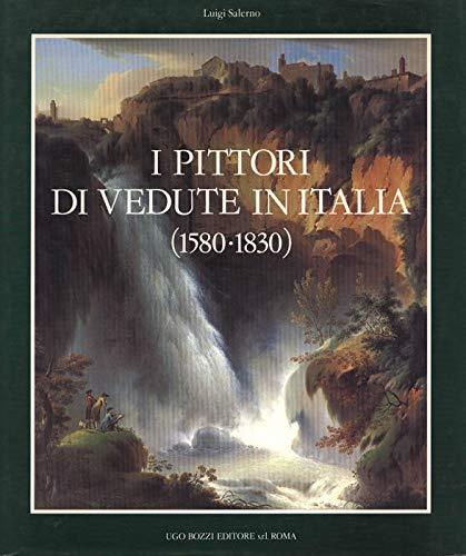 I pittori di vedute in Italia, 1580-1830 (Italian Edition): Salerno, Luigi