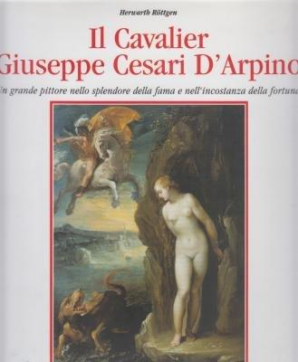 IL CAVALIER GIUSEPPE CESARI D'ARPINO: HERWARTH RÖTTGEN