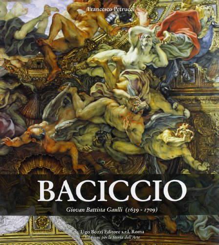 BACICCIO : Giovan Battista Gaulli ( 1639-1709: Petrucci Francesco