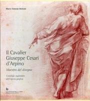 Il Cavalier Giuseppe CESARI D'ARPINO maestro del: Marco Simone Bolzoni