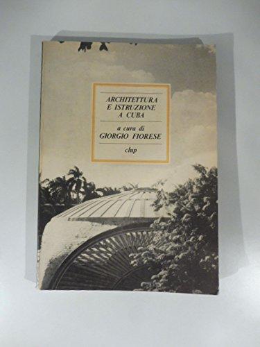 9788870054392: Architettura e istruzione a Cuba (Italian Edition)