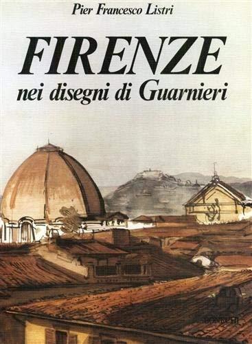 Firenze nei disegni di Guarnieri (Italian Edition) Guarnieri, Luciano