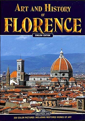 9788870094220: Art and History of Florence (Bonechi Art & History Collection)