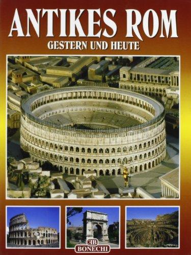 Das Ganze antike Rom. Gestern und heute: aa vv