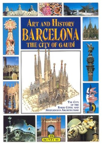 9788870098464: Art and History of Barcelona: The City of Gaudi (Gold Guides to Popular European Cities)