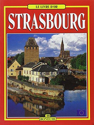 Livre d'Or: Strasbourg: Collectif