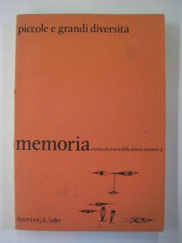 Piccole e Grandi Diversita. (=Memoria. Rivista di Storia delle Donne, 2): Boccia, Maria Luisa [Ed]
