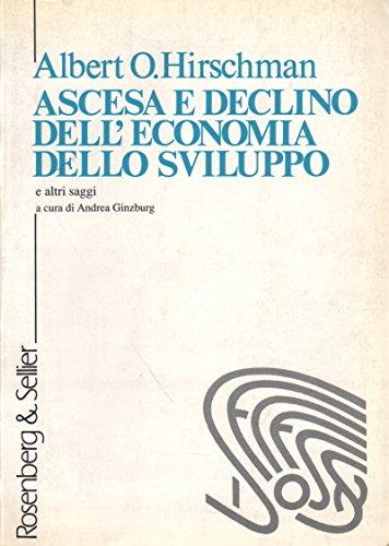 Ascesa e declino dell'economia dello sviluppo (8870111733) by Albert O. Hirschman