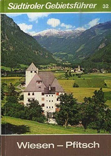 9788870142426: Wiesen-Pfitsch (Sudtiroler Gebietsfuhrer) (German Edition)
