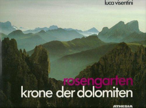 9788870143188: Rosengarten. Krone der Dolomiten
