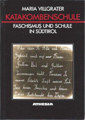 9788870143232: Katakombenschule. Faschismus und Schule in Südtirol (Schriftenreihe des Südtiroler Kulturinstitutes)