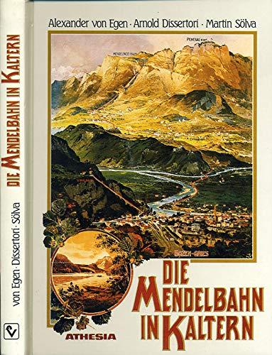 9788870144925: Die Mendelbahn in Kaltern