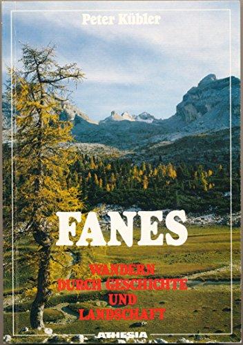 9788870145243: Fanes. Wandern durch Geschichte und Landschaft