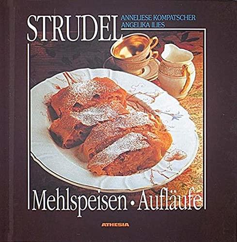 9788870146660: Strudel, Mehlspeisen, Aufläufe