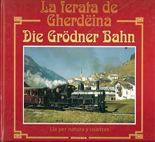 9788870146875: Grodner Bahn (Die)