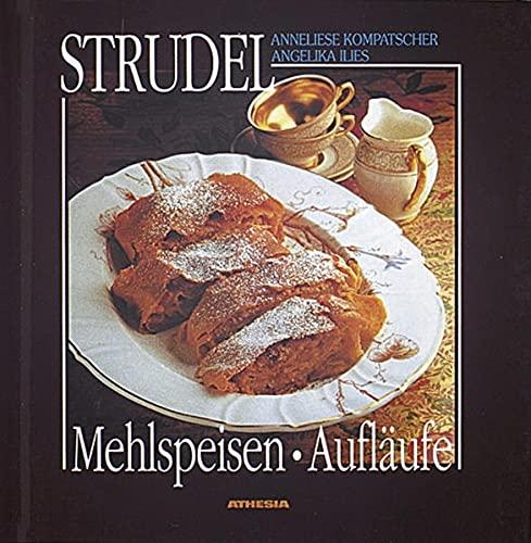 9788870147599: Strudel, Mehlspeisen, Aufläufe, Reduzierte Ausgabe
