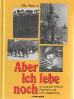 9788870148138: Aber ich lebe noch. Ein Sudtiroler zwischen Faschismus und Nationalsozialismus
