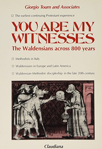 9788870160895: You Are My Witnesses : The Waldensians Across Eight