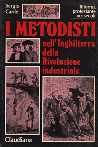 I metodisti nell'Inghilterra della Rivoluzione industriale (sec.: n/a