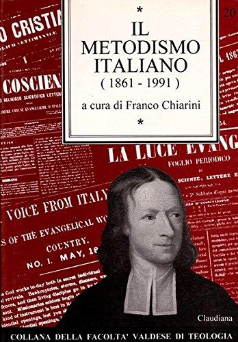 Il metodismo italiano (Collana della Facolta valdese: COLLECTIF