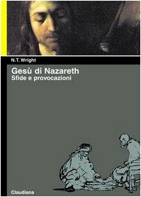 9788870164510: Gesù di Nazareth. Sfide e provocazioni