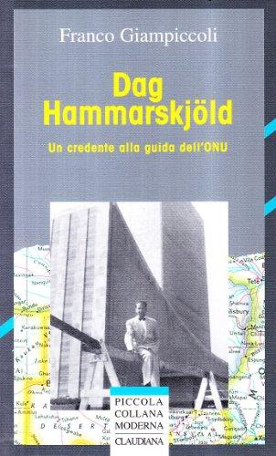 9788870165890: Dag Hammarskjöld. Un credente alla guida dell'ONU