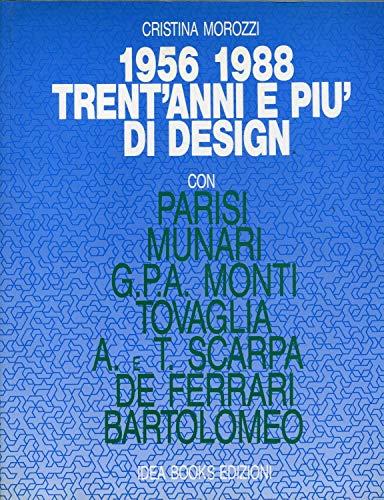1956-1988. Trent'anni e più di design