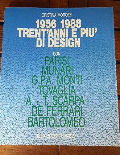 9788870170368: 1956-1988. Trent'anni e più di design