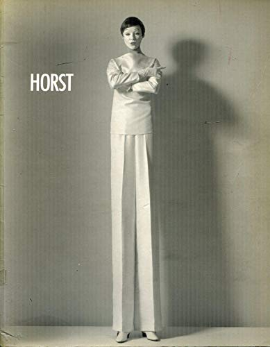 Horst.: Catalogue of the Exhibition: