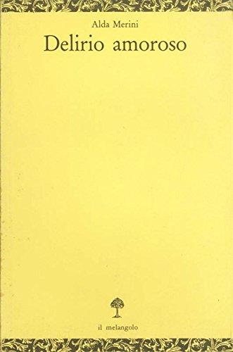 9788870181005: Delirio amoroso (Opuscula) (Italian Edition)