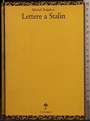 Lettere a Stalin.: Bulgakov, Michail