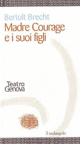 Madre Courage e i suoi figli (8870184692) by Bertolt Brecht