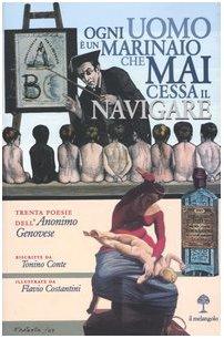 Ogni uomo è un marinaio che mai cessa il navigare.: Anonimo Genovese.