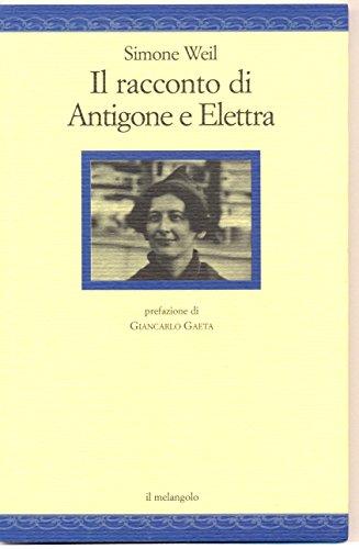 9788870187441: Il racconto di Antigone e Elettra (Nugae)