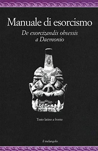 9788870188608: Manuale di esorcismo. De exorcizandis obsessis a Daemonio. Testo latino a fronte