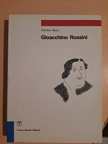 Gioacchino Rossini (Strumenti della musica): Adriano Bassi