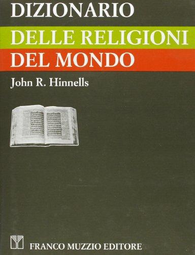 Dizionario delle religioni del mondo (8870216713) by John R. Hinnells