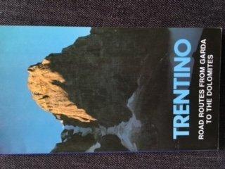 Trentino. Itinerari stradali. Dal Garda alle Dolomiti. Ediz. inglese: n/a