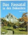 9788870243215: Das fassatal in den Dolomiten. Bildband