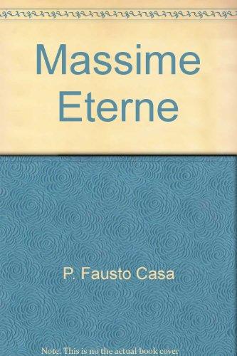 Massime Eterne: P. Fausto Casa