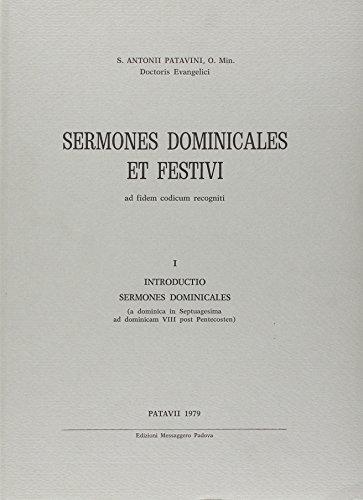 S. Antonii Patavini Sermones dominicales et festivi: Anthony
