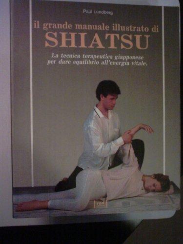 9788870312584: Grande Manuale Illustrato Di Shiats