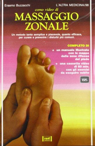 Corso video di massaggio zonale. Un metodo semplice e piacevole, quanto efficace, per curare e ...