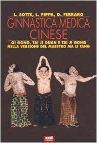 Ginnastica medica cinese: Lucio Sotte; Lucio